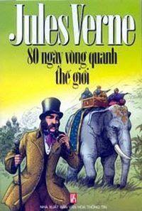 80 Ngày Vòng Quanh Thế Giới - Jules Verne
