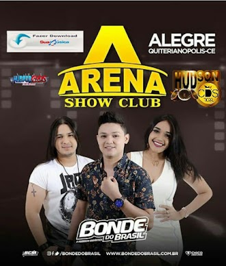 BONDE DO BRASIL AO VIVO ARENA SHOW CLUB