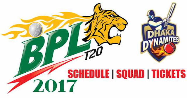BPL 2017: Dhaka Dynamites Team Squad, Schedule and Tickets