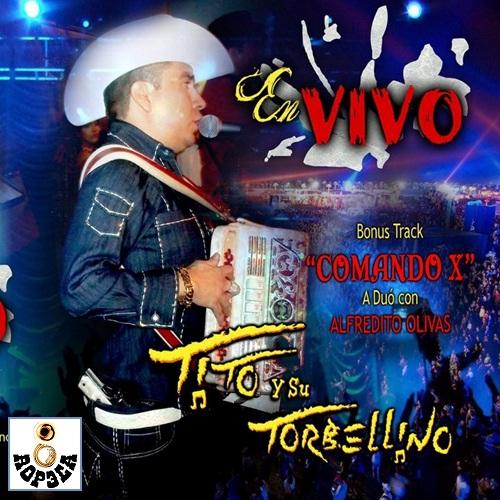 Tito Y Su Torbellino - En Vivo Con Alfredito Olivas (2010)