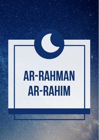 Ar-Rahman Ar-Rahim