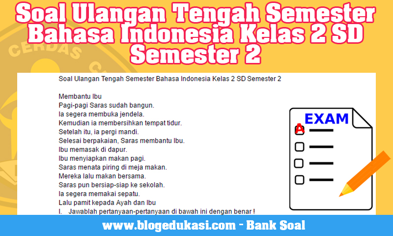 Soal Ulangan Tengah Semester Bahasa Indonesia Kelas 2 SD Semester 2
