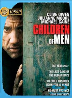 Niños del Hombre (2006) HD [1080p] Latino [GoogleDrive] DizonHD