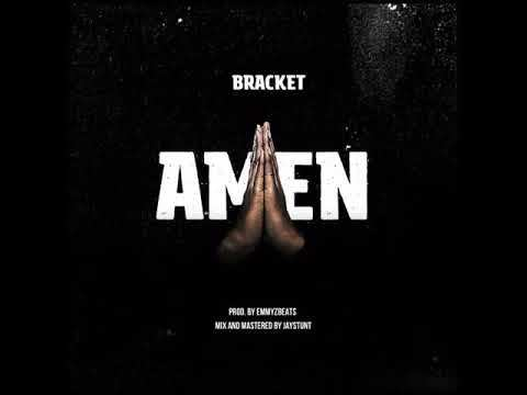 DOWNLOAD MP3 : Bracket - Amen
