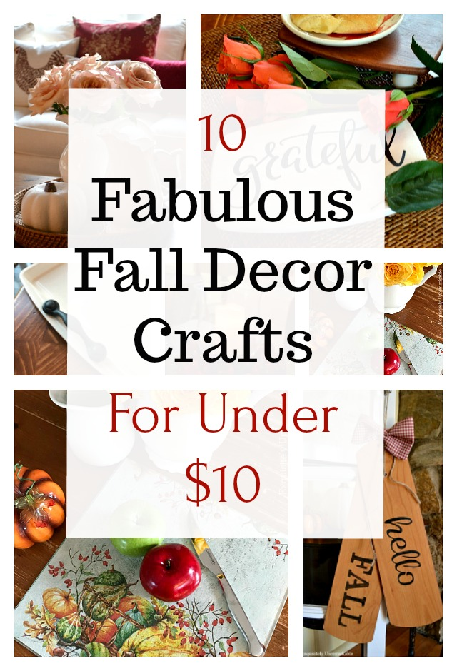 Ten Fabulous Fall Decor DIY Crafts For Under Ten Bucks Exquisitely Unremarkable