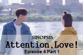 Sinopsis Attention, Love! Episode 4 Part 1