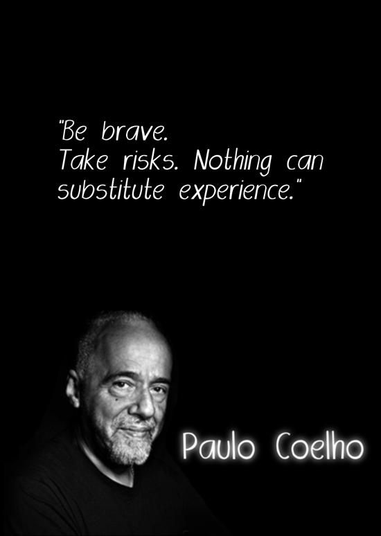 Inspirational- Paulo Coelho