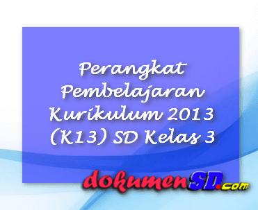 Perangkat Pembelajaran Kurikulum 2013 (K13) SD Kelas 3