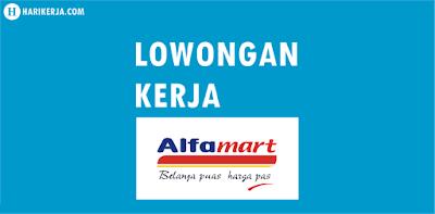 Lowongan Kerja PT Sumber Alfaria Trijaya (Alfamart)