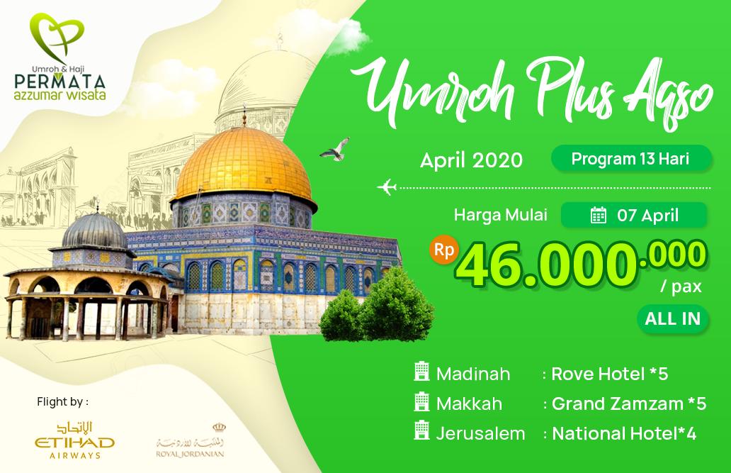 Biaya Paket Umroh april 2020 Plus Aqso Murah