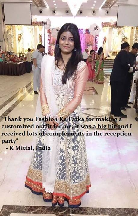 Fashion Ka Fatka Reviews  Bollywood Gowns and Floor Length Anarkali      Thank you Fashion Ka Fatka for making a customized outfit for me  it was a  big hit and i received lots of complements in the reception party