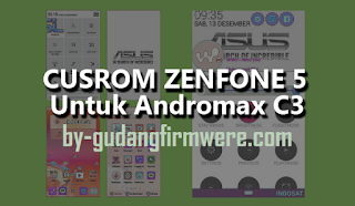 Cara Dual GSM Andromax C3 Dengan Rom Asus Zenfone 5