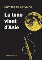walter campos de carvalho la lune vient d'asie l'arbre vengeur