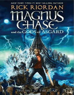 Magnus-Chase-And-The-Gods-Of-Asgard-Book-3-The-Ship-Of-The-Dead-by-Rick-Riordan