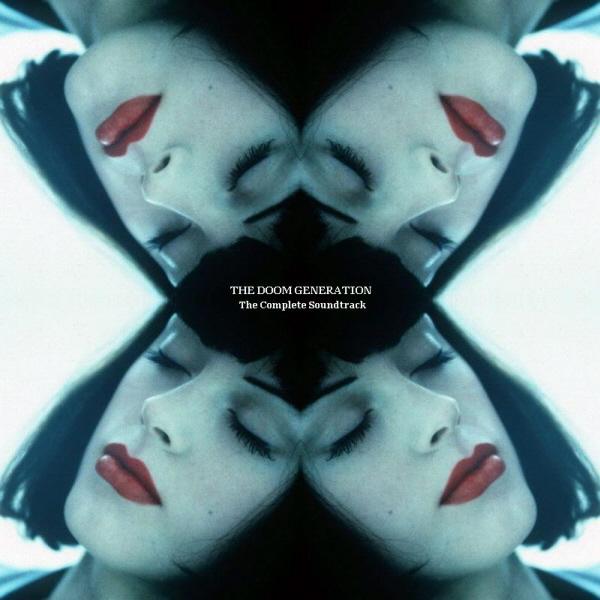 Rabid Hummingbird: THE DOOM GENERATION - The Complete Soundtrack