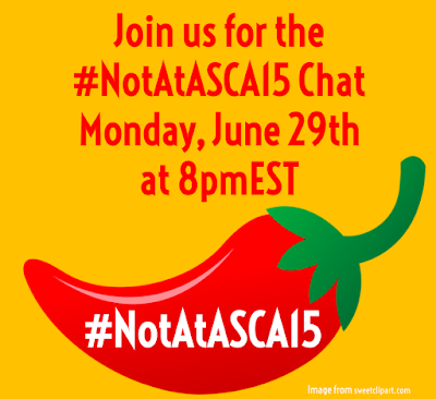 #NotAtASCA15 Chat - 6/29/15 at 8pmEST