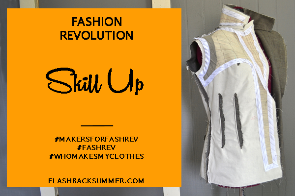 Flashback Summer - Fashion Revolution 2016: Skill Up