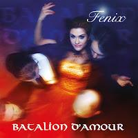 """Batalion d'Amour - """"Fenix"""""""