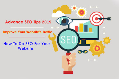 How to Improve SEO in 2019 - Advance SEO Tips  Boost Your Site