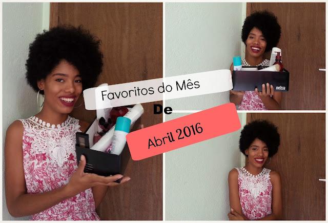 Vídeo: Favoritos do mês - Abril 2016