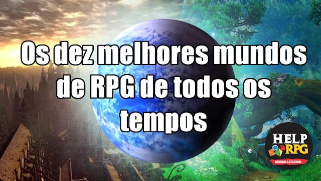 Os dez melhores mundos de RPG de todos os tempos