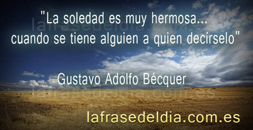 Frases célebres de Gustavo Adolfo Bécquer