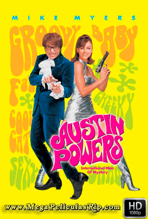 Austin Powers [1080p] [Latino-Ingles] [MEGA]