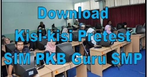 Download Kisi Kisi Pretest Sim Pkb Guru Smp Unduh File Guru