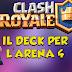 Clash Royale, il deck per l'arena 4
