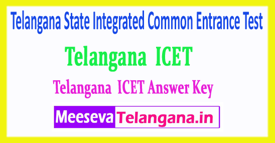 Telangana State Integrated Common Entrance Test TS ICET Answer Key 2018 Download