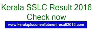 Kerala 10th SSLC Resultwill be published today 27/04/2016