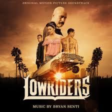 Sinopsis Film Lowriders (2017)
