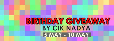 Birthday Giveaway By Cik Nadyya #Second Giveaway, my blog, join giveaway, peserta,
