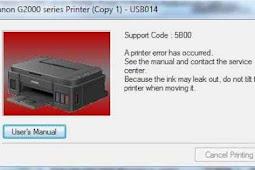 √ Cara Mengatasi Error 5b00 Printer Canon G2000 Paling Mudah