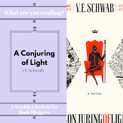 A Conjuring of Light by VE Schwab - What are you reading Wednesday community post on Reading List