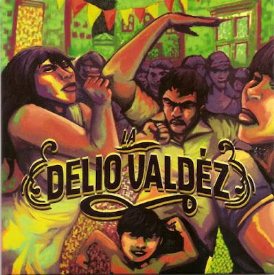 LA DELIO VALDÉZ - La Delio Valdéz (2012)