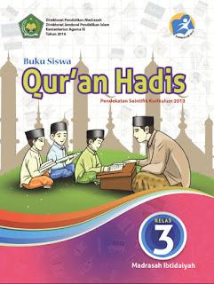 Qur'an Hadis Buku Siswa Kelas 3-III Kurikulum 2013 Revisi