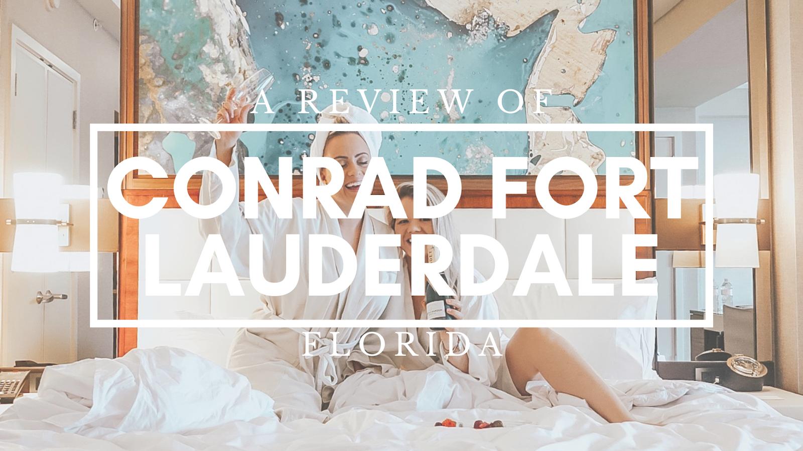Conrad Fort Lauderdale Florida