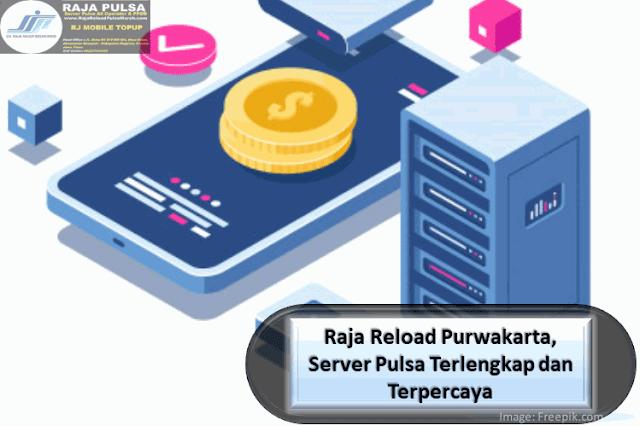 Raja Reload Purwakarta, Server Pulsa Terlengkap dan Terpercaya