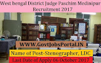 District Judge Paschim Medinipur Recruitment 2017 –89 Stenographer, LDC