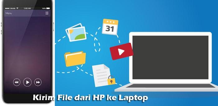 cara kirim file folder hp ke laptop