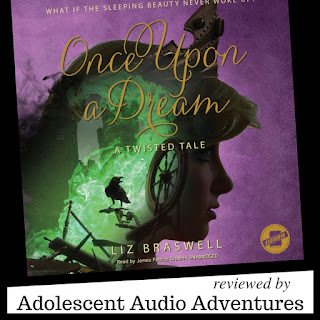 Adolescent Audio Adventures reviews Once Upon a Dream a Twisted Tale