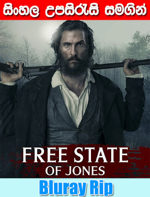 Free State of Jones 2016 Watch online With Sinhala Subtitle