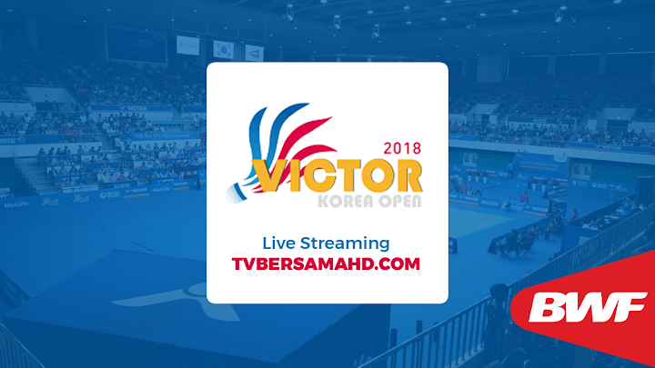 Badminton Victor Korea Open 2018 Live Streaming