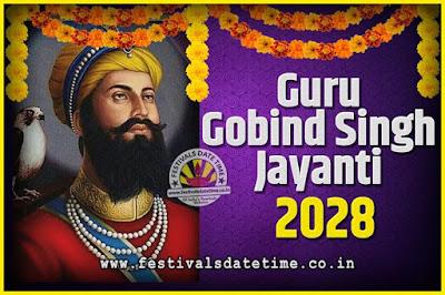 2028 Guru Gobind Singh Jayanti Date and Time, 2028 Guru Gobind Singh Jayanti Calendar