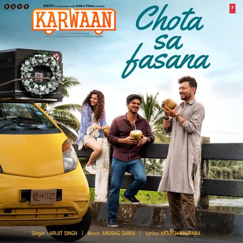 Chota Sa Fasana - Karwaan (2018)