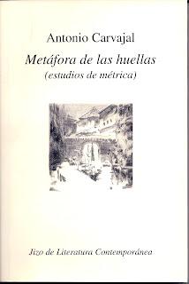 Teoría del tiempo poético, Apuntes sobre Metáfora de las Huellas de Antonio Carvajal, Francisco Acuyo