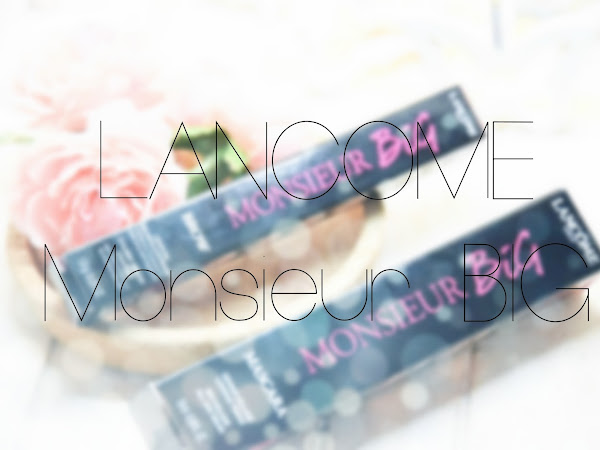 LANCOME Monsieur Big :: Review