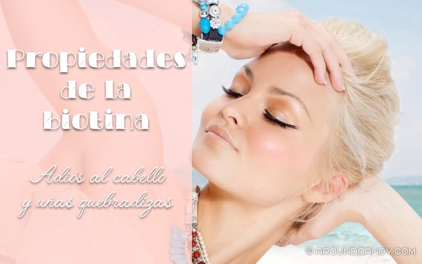propiedades beneficios biotina