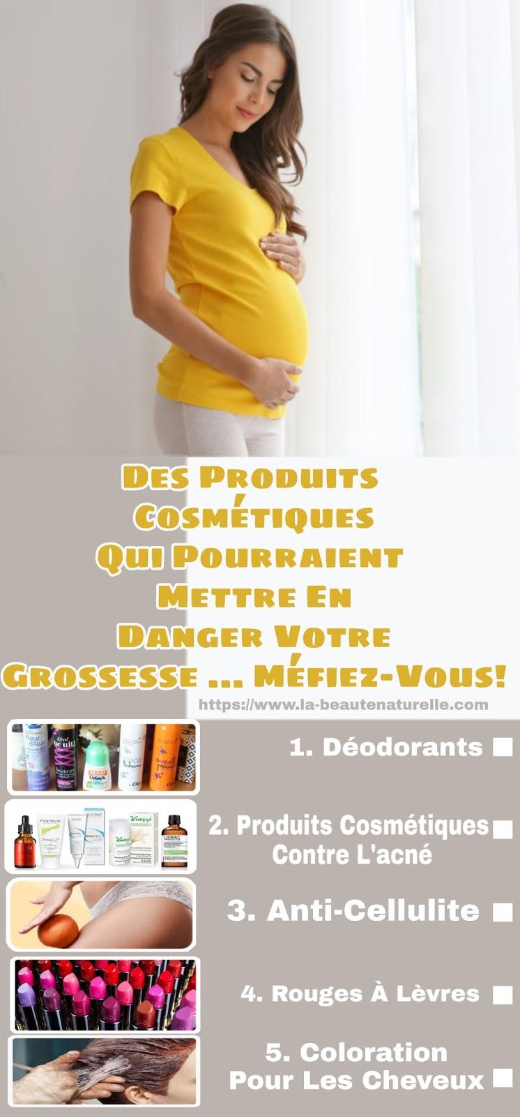 Des Produits Cosmétiques Qui Pourraient Mettre En Danger Votre Grossesse ... Méfiez-Vous!